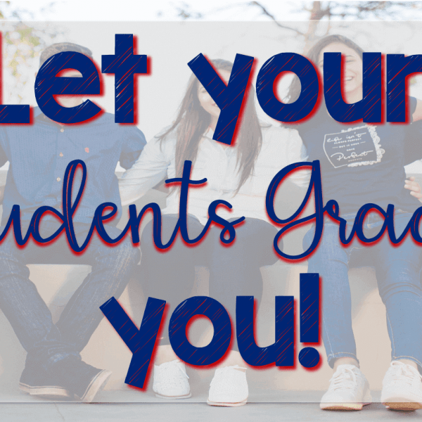 Let your students grade you!