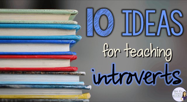 10 ideas for teaching introverts