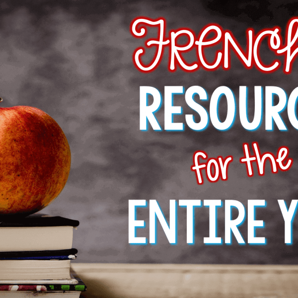 An entire year of French 1 Resources!