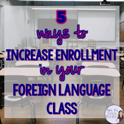 5 ways to increase enrollment in your foreign language class
