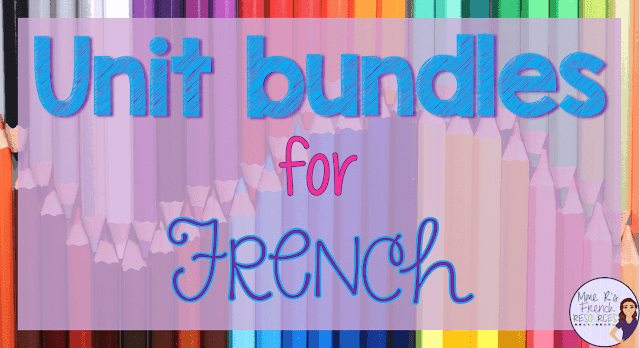 Unit bundles for French - grammar and vocabulary packets, speaking activities, and games