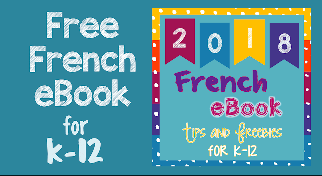 Grab the 2018 French eBook for teaching tips, ideas, and free French activities for Core, FSL, and immersion.