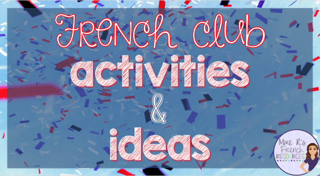 French club activities and ideas