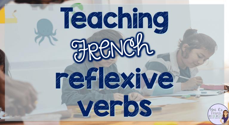 Teaching French reflexive verbs