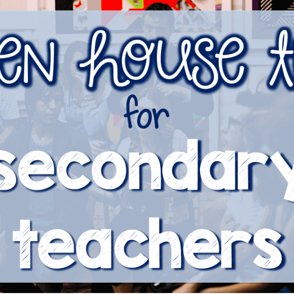 Open house night tips for secondary teachers