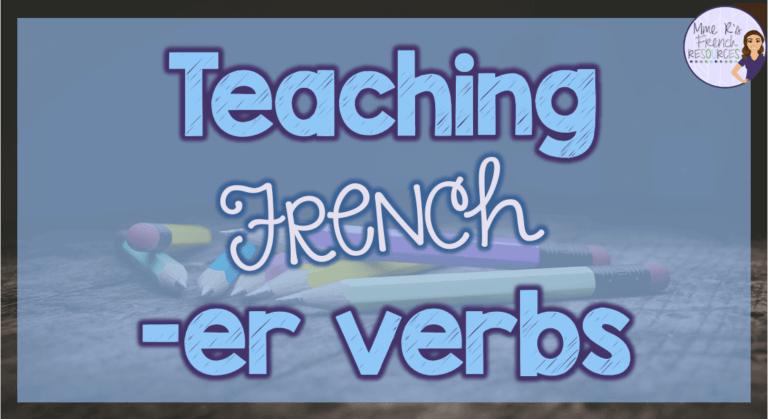 French-er-verb-teaching-ideas